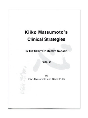 Kiiko Matsumoto's Clinical Strategies – Vol 1